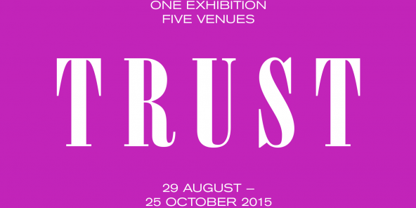 TRUST - ONE EXHIBTION FIVE VENUES