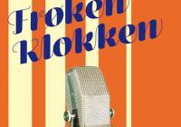 Gitte Broeng: Frøken Klokken, 2015